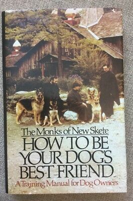 DOGS - How to Be Your Dog's Best Friend: A Training Manual for Dog Owners HC