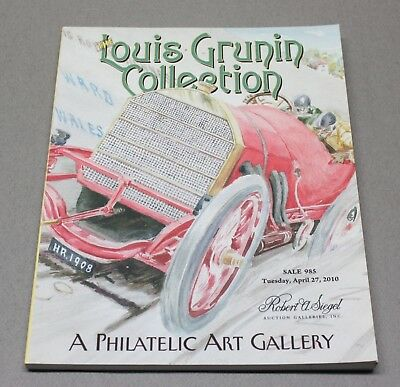 Louis Grunin Collection of Illustrated Covers 2010 Siegel Stamp Auction Catalog