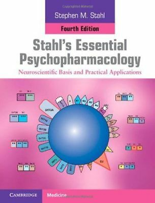 Stahl's Essential Psychopharmacology : Neuroscientific 4th Edition EB00K