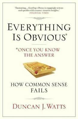 NEW Everything is Obvious By Duncan J. Watts Paperback Free Shipping