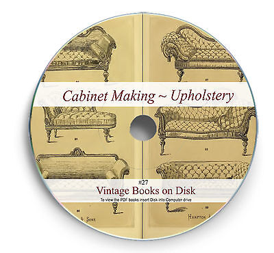 Rare Cabinet Making Furniture Upholstery Books on DVD Carpentry French Polish 28