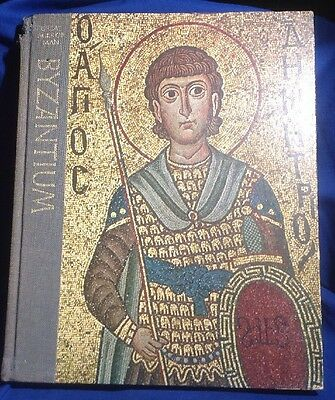 Time Life Book Series Great Ages of Man BYZANTIUM 1975 Hardcover Philip Sherrard