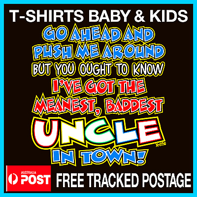 UNCLE  t-shirt Kids Toddler MEANEST BADEST UNCLE Baby  t-shirt Sizes 0-4 Tees