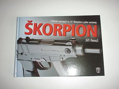 CZECH ARMY, BOOK ON Vz61 scorpion SKORPION SMG