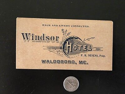 Windsor Hotel Business Card Early 1900's Waldoboro maine Hack and Livery