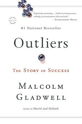 Outliers : The Story of Success by Malcolm Gladwell (eBooks, 2011)