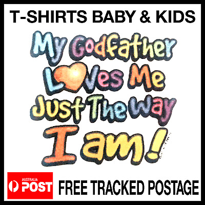 GODFATHER  t-shirt Kids Toddler GODFATHER LOVES ME   Baby  t-shirt Sizes 00-3