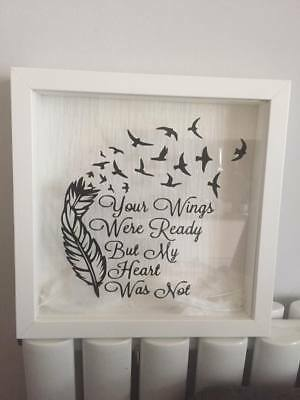 Your Wings Were Ready But My Heart Was Not Box Frame Quote Decal