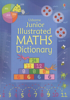 Usborne junior illustrated maths dictionary by Kirsteen Rogers|Tori Large|Ruth