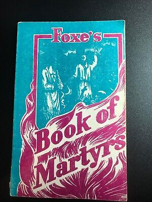 FOXE'S BOOK OF MARTYRS, SOFTCOVER (cc)