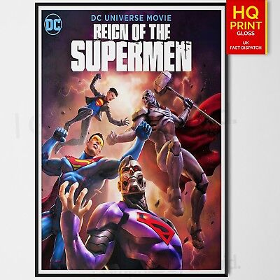 Reign Of The Supermen Movie Poster #1 Animated DC Universe 2019 | A4 A3 A2 A1 |