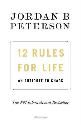 12 Rules for Life: An Antidote to Chaos (Hardback, 2018) 9780241351635