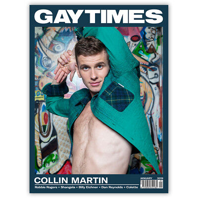 GAY TIMES 491 Jan 2019 - COLLIN MARTIN (3 alternative covers available)