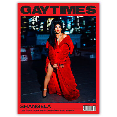 GAY TIMES 491 Jan 2019 - SHANGELA (3 alternative covers available)