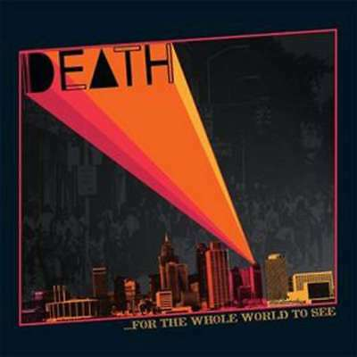 DEATH …For The Whole World To See  [LP neuf] CRUSHED BUTLER, PURE HELL,...