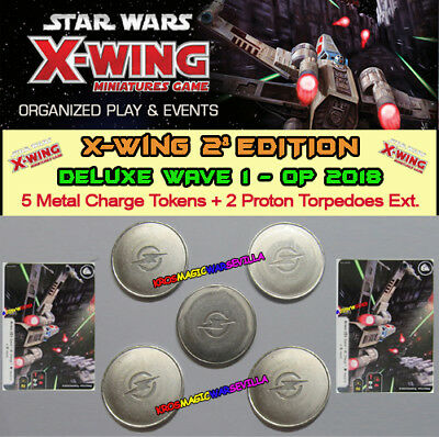 STAR WARS X-WING 2.0 - DELUXE WAVE 1 2018 - 5 Metal Charge Tokens + 2 Proton T.
