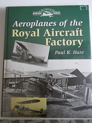 Aeroplanes of the Royal Aircraft Factory (Crowood A... by Hare, Paul R. Hardback