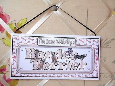 Border Terrier This House Ruled by a Dog Plaque Card Wall Hanging Sign Handmade