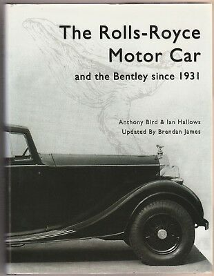 The Rolls-Royce Motor Car And The Bentley Since 1931 (Sixth Revised Edition)