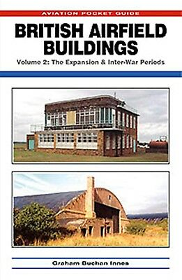 BRITISH AIRFIELD BUILDINGS, VOL2 (RAF architecture)