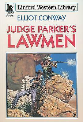 Linford western library: Judge Parker's lawmen by Elliot Conway (Paperback /