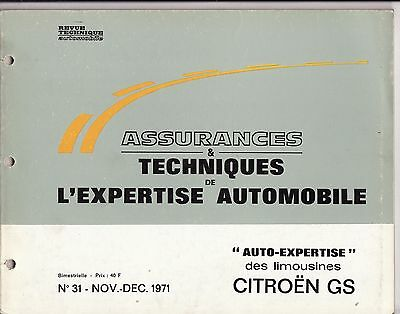 RTA Assurance et Techniques de l'expertise Dec 71 automobile n' 31 Citroën GS
