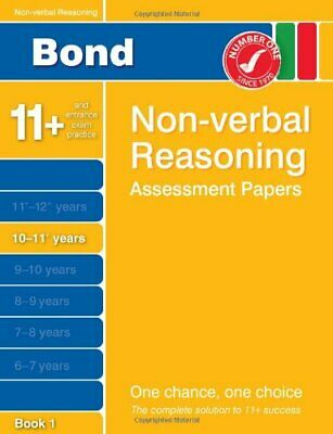 Bond Non-verbal Reasoning Assessment Papers 10-11+ years Book 1 By Alison Primr