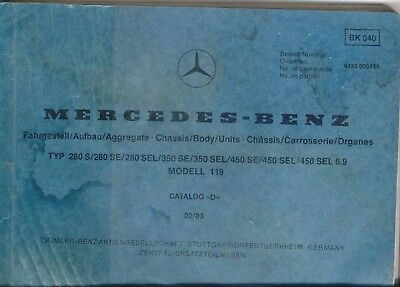 Mercedes Benz S-Class W116 Saloon 280 350 450 6.9 Original Spare Parts List 1983
