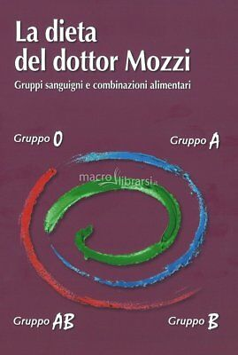 LA DIETA DEL DOTTOR MOZZI GRUPPI SANGUIGNI DIGITAL EBOOK IN PDF 145 pag