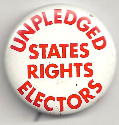 Unpledged Electors STATES RIGHTS 1960 Pin!