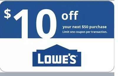 ONE Lowes $10 OFF $50 InStore and Online1Coupon---Fast Delivery---Exp 1/31/19