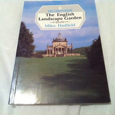 The English Landscape Garden: Miles Hadfield. (Shire Garden History) PB 1997