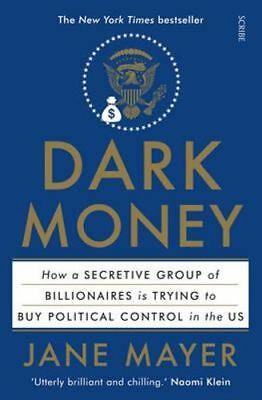 NEW Dark Money By Jane Mayer Paperback Free Shipping