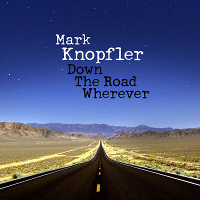 Mark Knopfler .down The Road Wherever.cd. 2018 Brand New