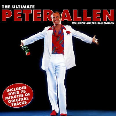 Peter Allen - The Ultimate Cd ~ Still Call Australia Home ++ Greatest Hits *New*