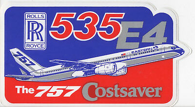 ~ EASTERN AIRLINES ~ BOEING 757 ~ ROLLS ROYCE 535 E4 Sticker / Decal ~ EX RARE ~