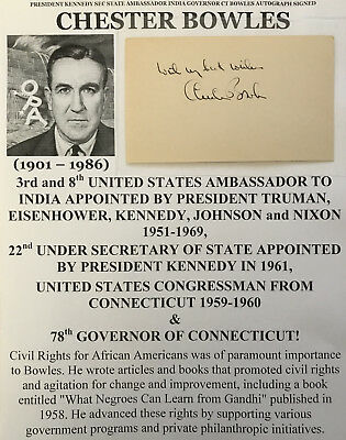 President Kennedy Sec State Ambassador India Governor Ct Bowles Autograph Signed
