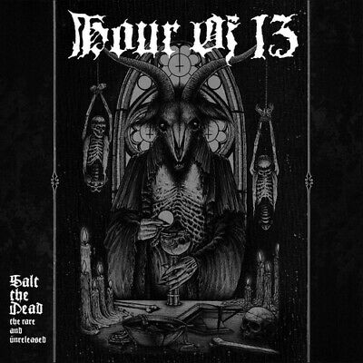 Hour of 13 : Salt the Dead: The Rare and Unreleased CD 2 discs (2017) ***NEW***