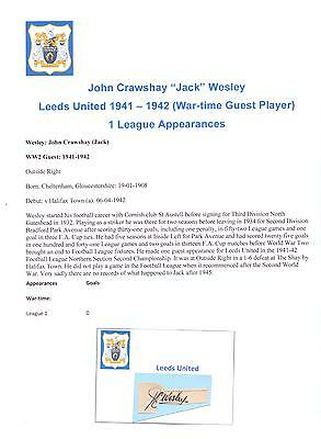 Jack Wesley Leeds United 1941-1942 (Wartime) Very Rare Orig Hand Signed Cutting