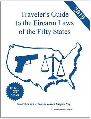 Traveler's Guide to the Firearm Laws of the Fifty States-2019