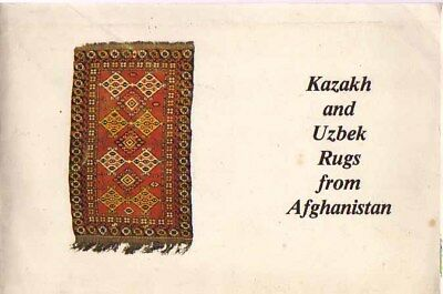 BOOK - Kazakh and Uzbek Rugs from Afghanistan 1979 Central Asian Rugs
