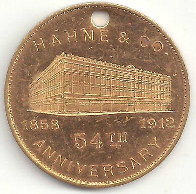 Hahne & Co 54th Anniv. Coin 1858-1912 NJ's 1st GREAT STORE! Newark Lord & Taylor
