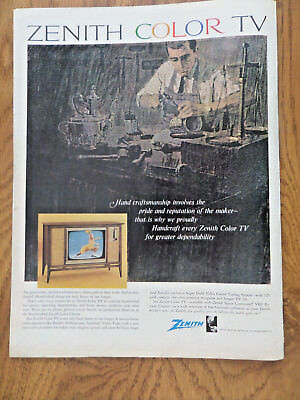 1965 Zenith TV Television Ad Pride & Reputation of the Maker Handcraft