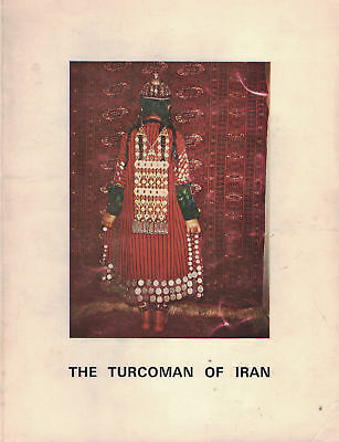BOOK - The Turcoman of Iran 1971 Central Asian Rugs