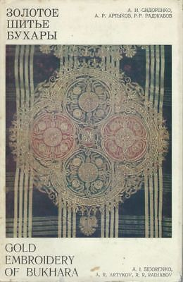 BOOK - Gold Embroidery of Bukhara 1981 Central Asian Textiles, Suzanis, and