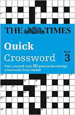 The Times Quick Crossword Book 3: v. 3 (Times Crossword), New, Browne, Richard,