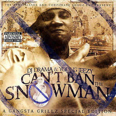 """Young Jeezy & D.J. Drama - You Can""""t Ban The Snowman - New Factory Sealed CD"""