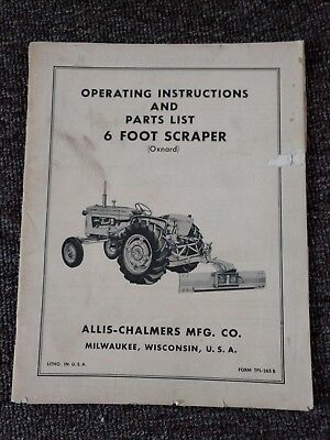 """Old ALLIS-CHALMERS """"6 Ft. SCAPER"""" OWNERS MANUAL"""