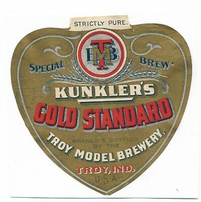Pre Prohibition Troy Model Brewery Kunkler's Gold Std Beer label Troy IN