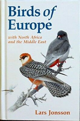 BIRDS OF EUROPE WITH NORTH AFRICA AND MIDDLE EAST by LARS JONSSON